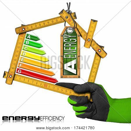 Energy Efficiency A - Hand with work glove holding a wooden folding ruler in the shape of house with energy efficiency rating. Isolated on white background