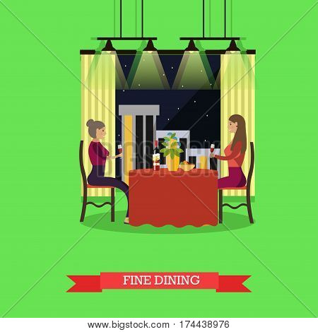 Vector illustration of two young woman having dinner at restaurant. Fine dining concept design element in flat style.