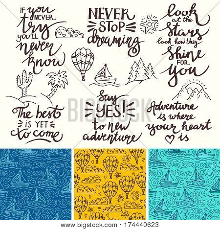 Vector set of inspirational quotes. Thematic phrases. Set of seamless patterns.