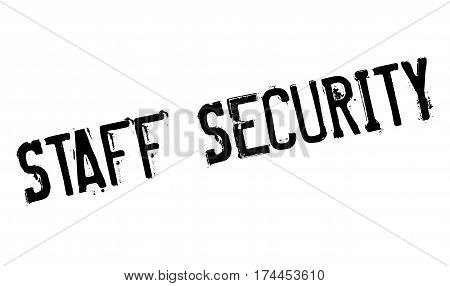 Staff Security rubber stamp. Grunge design with dust scratches. Effects can be easily removed for a clean, crisp look. Color is easily changed.
