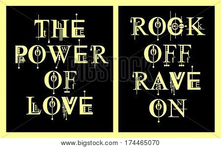 The Power Of Love and Rock Off Rave On Typography Design For T-shirt, Poster, Vector,