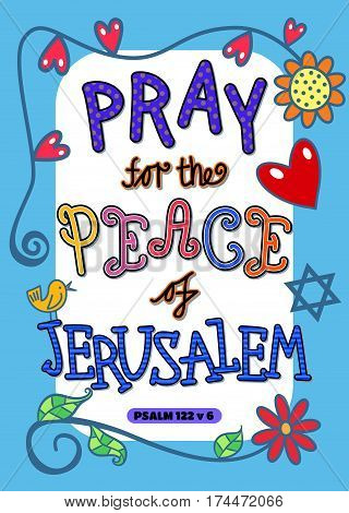 Pray for the peace of Jerusalem - Bible scripture poster.