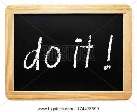 do it - motivation chalkboard with text on white background