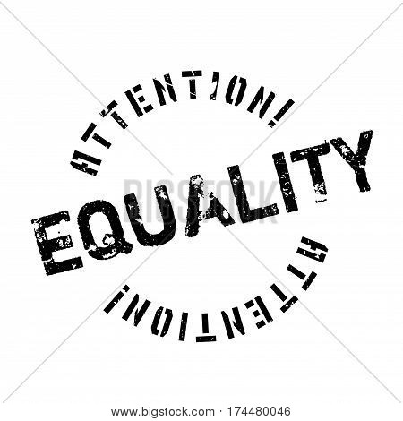 Equality rubber stamp. Grunge design with dust scratches. Effects can be easily removed for a clean, crisp look. Color is easily changed.