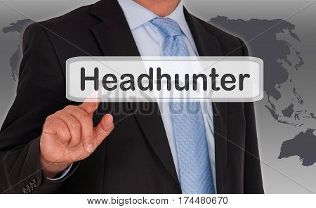 Headhunter - Businessman with touchscreen button and text