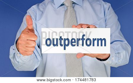 outperform - Businessman with sign and thumb up
