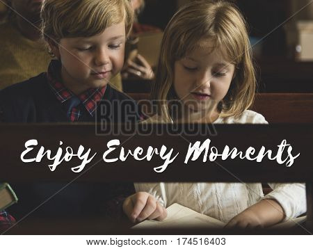 Enjoy Every Moments Appreciate Happiness