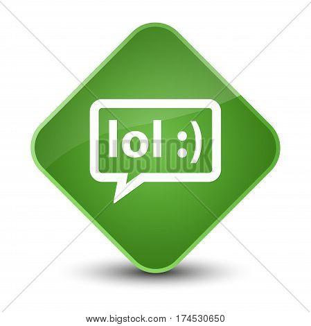 Lol Bubble Icon Elegant Soft Green Diamond Button