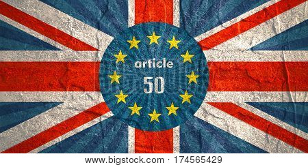United Kingdom exit from Europe relative image. Brexit named politic process. Round flags. Article 50 text. Grunge texture