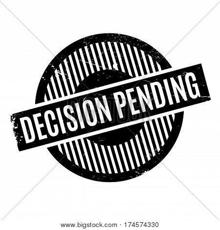 Decision Pending rubber stamp. Grunge design with dust scratches. Effects can be easily removed for a clean, crisp look. Color is easily changed.
