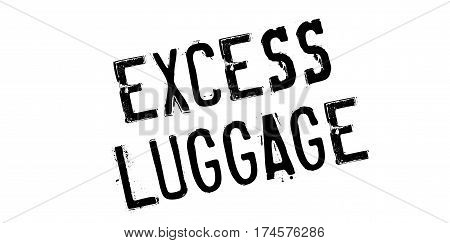 Excess Luggage rubber stamp. Grunge design with dust scratches. Effects can be easily removed for a clean, crisp look. Color is easily changed.