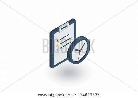 clipboard and clock, to-do list isometric flat icon. 3d vector colorful illustration. Pictogram isolated on white background