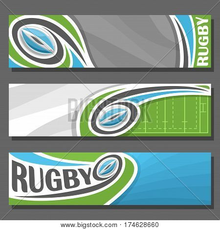 Vector horizontal Banners for Rugby: 3 cartoon covers for title text on rugby theme, sports field with blue oval flying on trajectory ball, abstract headers banner for advertising on gray background.