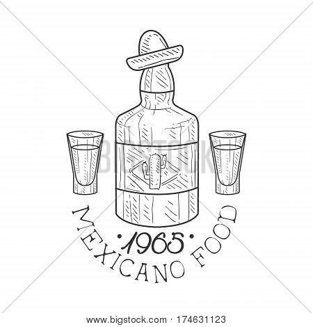 Restaurant Mexican Food Menu Promo Sign In Sketch Style With Tequila Bottle , Design Label Black And White Template. Monochrome Hand Drawn Promotional Cafe Poster Print Vector Illustration.