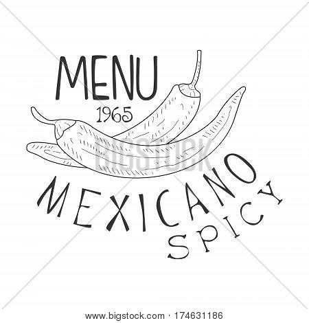 Restaurant Mexican Food Menu Promo Sign In Sketch Style With Chili Peppers, Design Label Black And White Template. Monochrome Hand Drawn Promotional Cafe Poster Print Vector Illustration.
