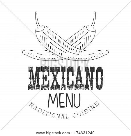 Traditional Restaurant Mexican Food Menu Promo Sign In Sketch Style With Chili Peppers , Design Label Black And White Template. Monochrome Hand Drawn Promotional Cafe Poster Print Vector Illustration.