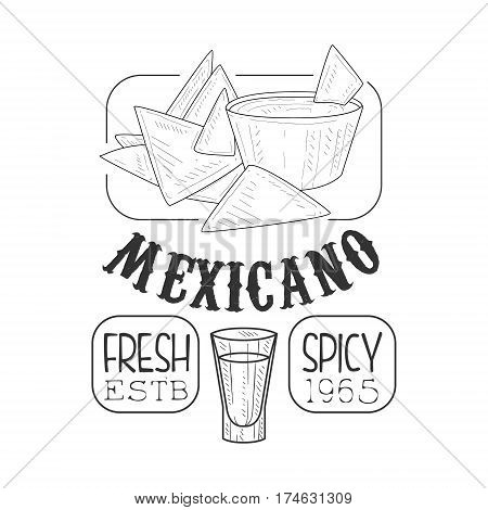 Restaurant Fresh Mexican Food Menu Promo Sign In Sketch Style With Nachos And Dip , Design Label Black And White Template. Monochrome Hand Drawn Promotional Cafe Poster Print Vector Illustration.