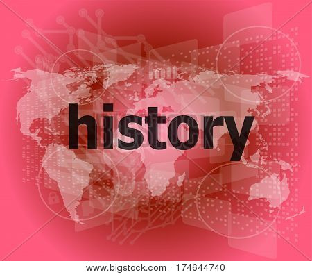 Time concept: history on business digital background