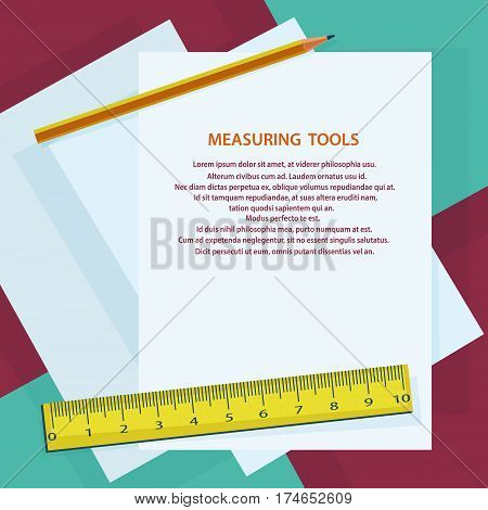 Measuring instruments, ruler, pencil, against sheets of paper. Blank sheet with space for text. Stock vector illustration.