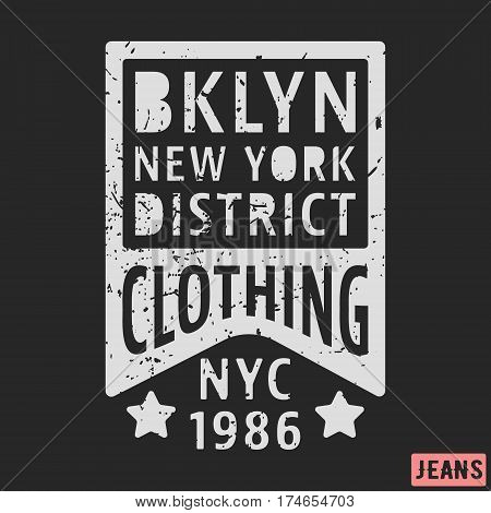 T-shirt print design. Brooklyn New York vintage stamp. Printing and badge applique label t-shirts jeans casual wear. Vector illustration.
