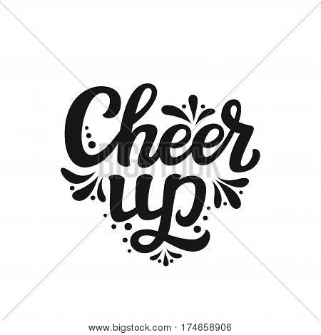 Cheer Up. Typography Lettering Text