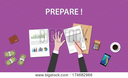 prepare white text illustration with a man writing on paperworks and money, calculator and folder document on top of table vector