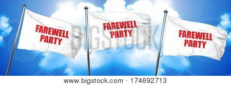 farewell party, 3D rendering, triple flags