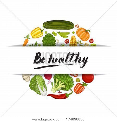 Be healthy banner vector illustration. Natural vegetable, organic farming, locally grown, vegan product store poster. Food advertising with pepper, radish, garlic, tomato, onion, carrot, pumpkin