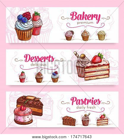 Bakery and pastry desserts banner. Chocolate and strawberry cake, cupcake with cream and berry, cherry fruit cream dessert on cookie. Cafe menu card, cake shop, food packaging design
