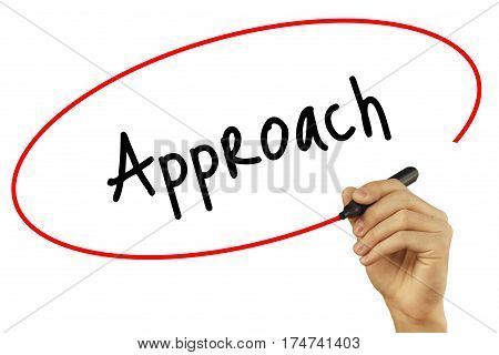 Man Hand Writing Approach With Black Marker On Visual Screen. Isolated On White Background. Business
