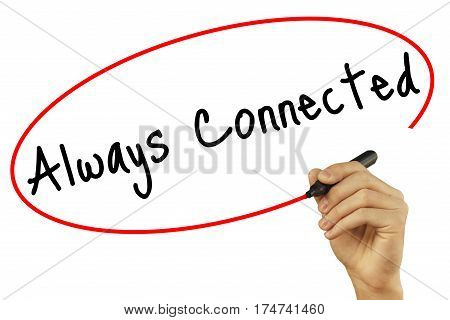 Man Hand Writing Always Connected With Black Marker On Visual Screen. Isolated On White Background.