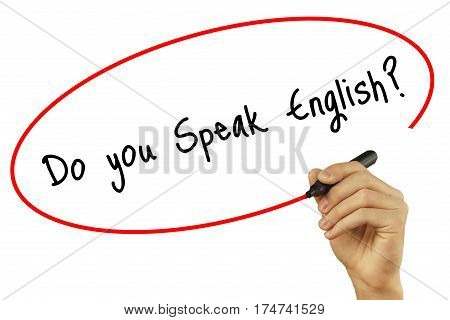 Man Hand Writing Do You Speak English? With Black Marker On Visual Screen. Isolated On Background. B