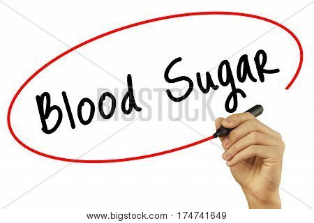 Man Hand Writing Blood Sugar With Black Marker On Visual Screen. Isolated On Background. Business, T