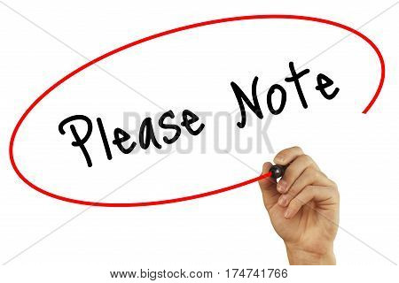 Man Hand Writing Please Note With Black Marker On Visual Screen. Isolated On White. Business, Techno