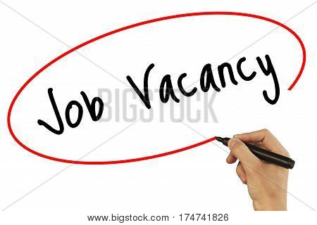 Man Hand Writing Job Vacancy With Black Marker On Visual Screen. Isolated On Background. Business, T