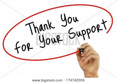 Man Hand Writing Thank You For Your Support With Black Marker On Visual Screen. Isolated On Backgrou