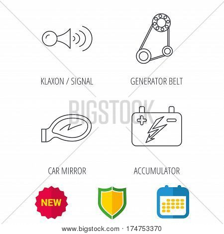 Accumulator, klaxon signal and generator belt icons. Accumulator linear sign. Shield protection, calendar and new tag web icons. Vector