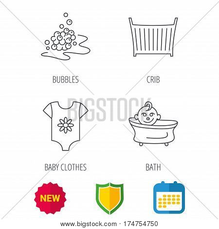 Baby clothes, bath and crib icons. Bath bubbles linear sign. Shield protection, calendar and new tag web icons. Vector