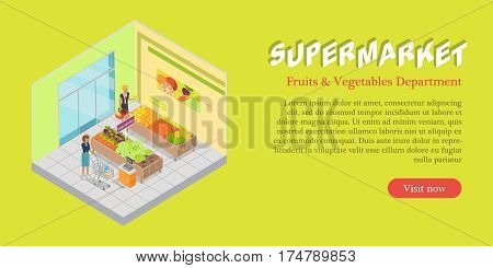 Supermarket fruits vegetables department isometric projection banner. Buyers choosing goods in grocery store trading hall vector illustration. Daily products shopping concept for mall landing page