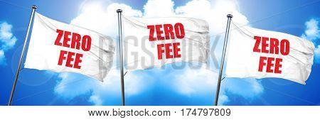 zero fee, 3D rendering, triple flags