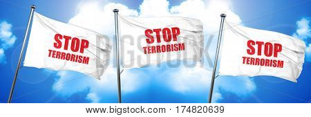 stop terrorism, 3D rendering, triple flags