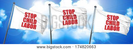 stop child labor, 3D rendering, triple flags