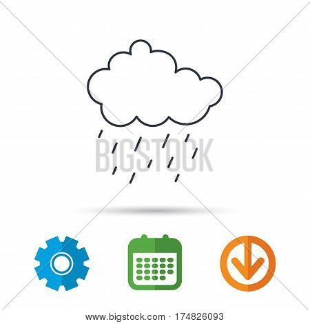 Rain icon. Water drops and cloud sign. Rainy overcast day symbol. Calendar, cogwheel and download arrow signs. Colored flat web icons. Vector