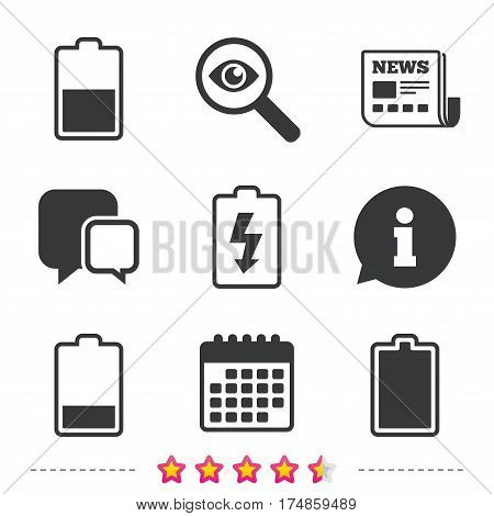 Battery charging icons. Electricity signs symbols. Charge levels: full, half and low. Newspaper, information and calendar icons. Investigate magnifier, chat symbol. Vector