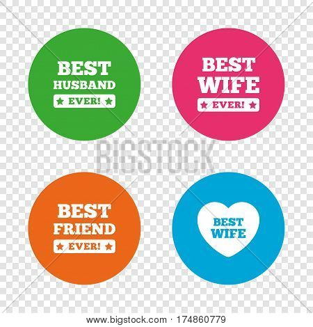 Best wife, husband and friend icons. Heart love signs. Award symbol. Round buttons on transparent background. Vector