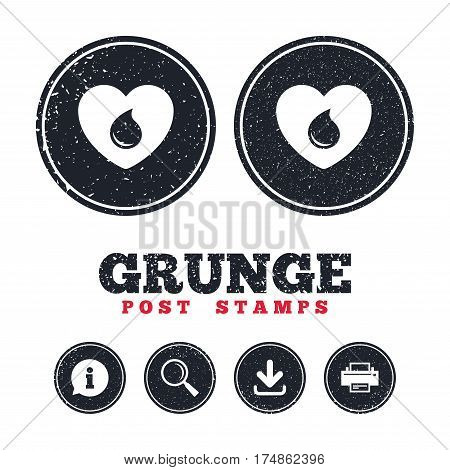 Grunge post stamps. Blood donation sign icon. Medical donation. Heart with blood drop. Information, download and printer signs. Aged texture web buttons. Vector
