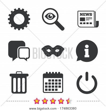 Anonymous mask and cogwheel gear icons. Recycle bin delete and power sign symbols. Newspaper, information and calendar icons. Investigate magnifier, chat symbol. Vector