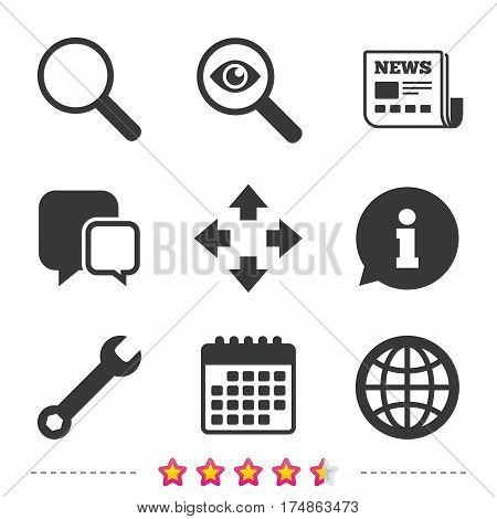 Magnifier glass and globe search icons. Fullscreen arrows and wrench key repair sign symbols. Newspaper, information and calendar icons. Investigate magnifier, chat symbol. Vector