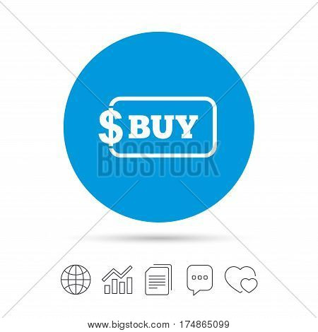 Buy sign icon. Online buying dollar usd button. Copy files, chat speech bubble and chart web icons. Vector