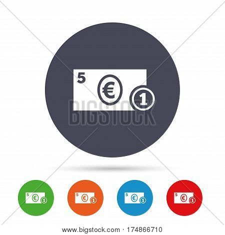 Cash sign icon. Euro Money symbol. EUR Coin and paper money. Round colourful buttons with flat icons. Vector